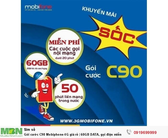 Gói cước C90 Mobiphone 4G giá rẻ | 60GB DATA, gọi điện miễn phí trong 2 tháng đầu0
