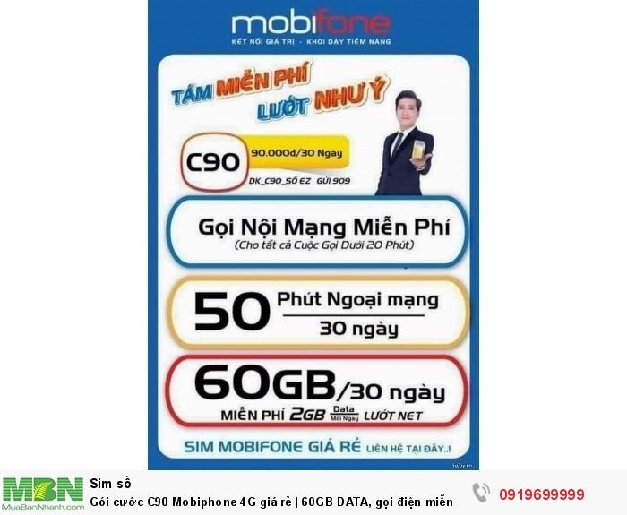 Gói cước C90 Mobiphone 4G giá rẻ | 60GB DATA, gọi điện miễn phí trong 2 tháng đầu2