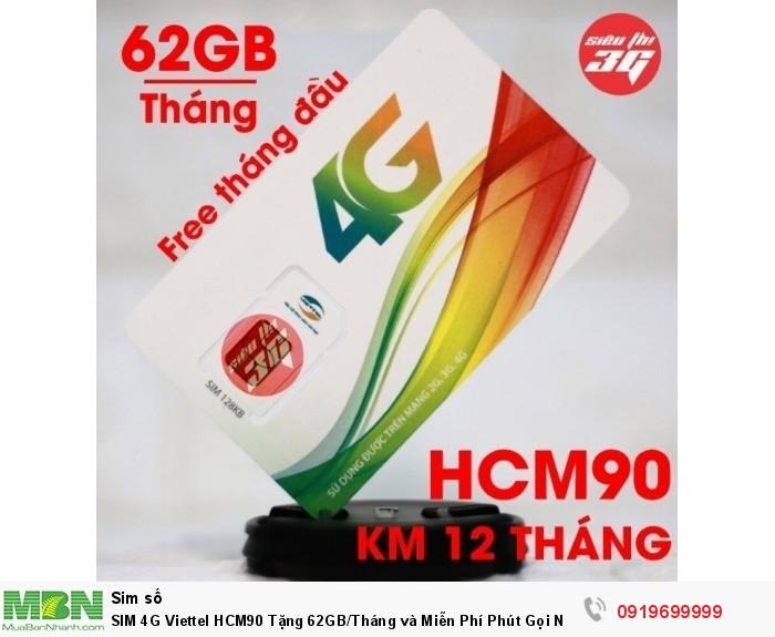 SIM 4G Viettel HCM90 Tặng 62GB/Tháng và Miễn Phí Phút Gọi  Nội Ngoại Mạng Free 1 tháng đầu0