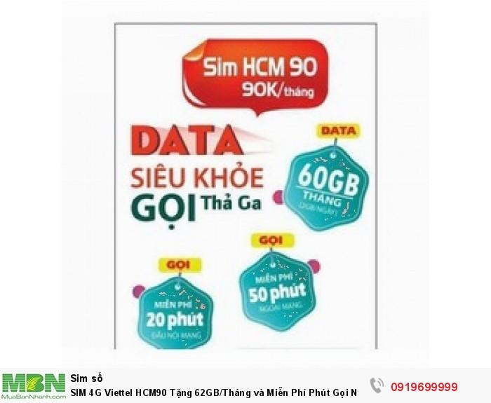 SIM 4G Viettel HCM90 Tặng 62GB/Tháng và Miễn Phí Phút Gọi  Nội Ngoại Mạng Free 1 tháng đầu1