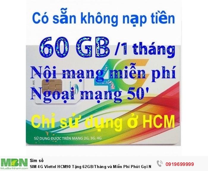 SIM 4G Viettel HCM90 Tặng 62GB/Tháng và Miễn Phí Phút Gọi  Nội Ngoại Mạng Free 1 tháng đầu2