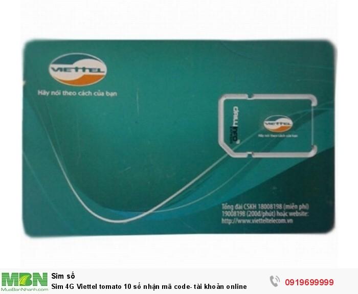Sim 4G Viettel tomato 10 số nhận mã code- tài khoản online0