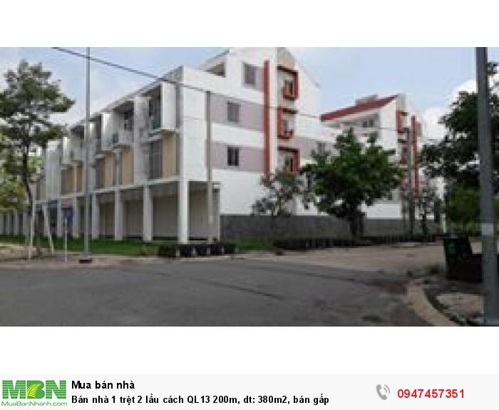 Bán nhà 1 trệt 2 lầu cách QL13 200m, dt: 380m2, bán gấp