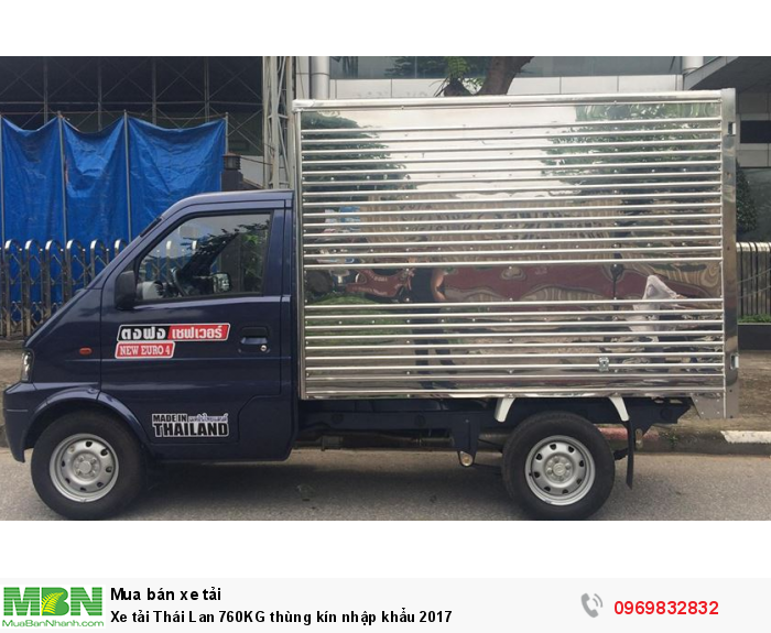 Xe tải Thái Lan 760KG thùng kín nhập khẩu 2017