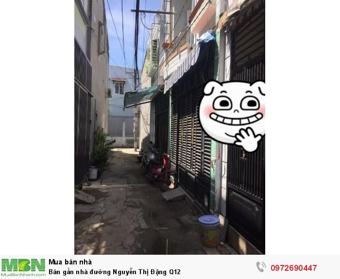 Bán gấn nhà đường Nguyễn Thị Đặng Q12