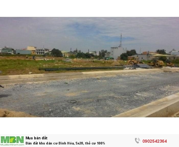 Bán đất khu dân cư Bình Hòa, 5x20, thổ cư 100%