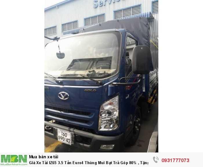 Giá xe tải IZ65 euro4 thùng mui bạt - Tặng định vị GPS khi giao xe