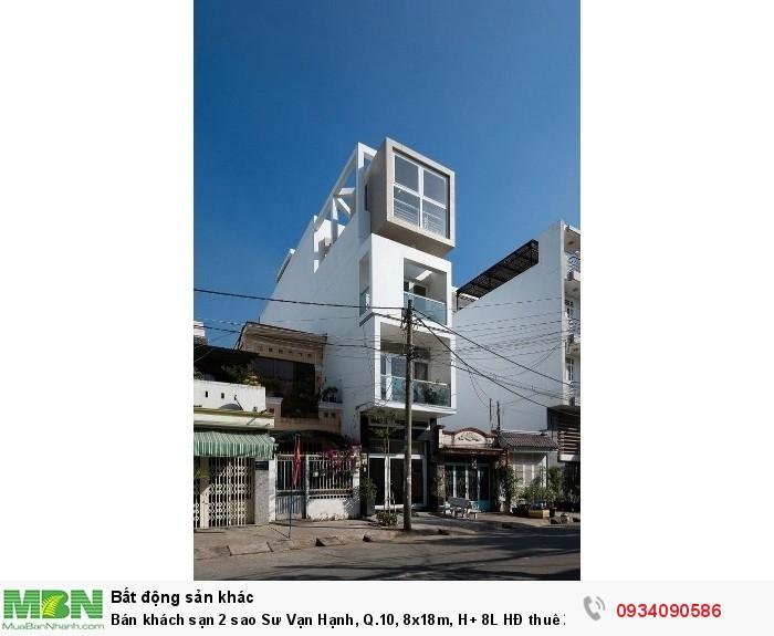 Bán khách sạn 2 sao Sư Vạn Hạnh, Q.10, 8x18m, H+ 8L HĐ thuê 280 triệu