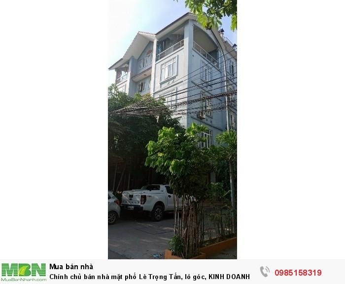 Chính chủ bán nhà mặt phố Lê Trọng Tấn, lô góc, KINH DOANH đẳng cấp, 110m2 x 5T, 2mt 20m