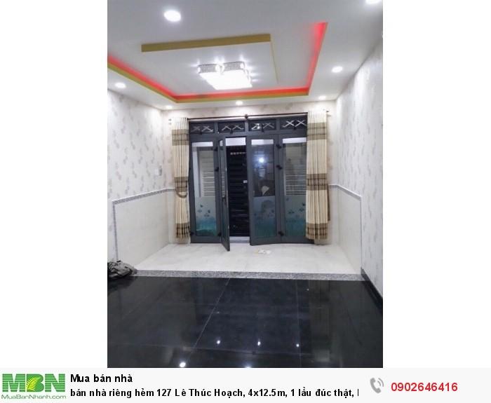 Bán nhà riêng hẻm 127 Lê Thúc Hoạch, 4x12.5m, 1 lầu đúc thật, hẻm nhựa 5m thông