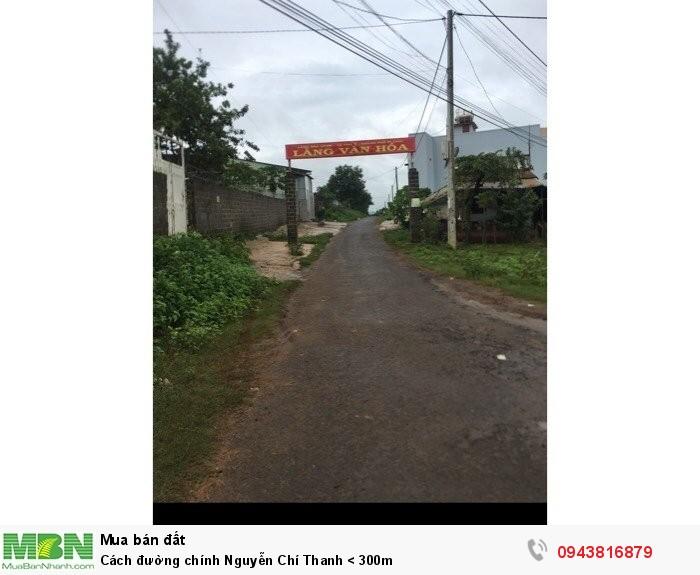 Cách đường chính Nguyễn Chí Thanh < 300m