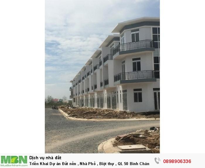 Triển Khai Dự án Đất nền , Nhà Phố , Biệt thự , QL 50 Bình Chánh , với hơn 100 nền .