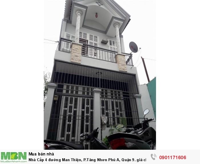 Nhà Cấp 4 đường Man Thiện, P.Tăng Nhơn Phú A, Quận 9.