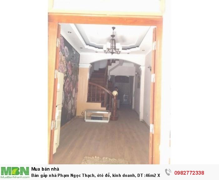 Bán gấp nhà Phạm Ngọc Thạch, ôtô đỗ, kinh doanh, DT :46m2 X 4 tầng,  giá 5,2 tỷ
