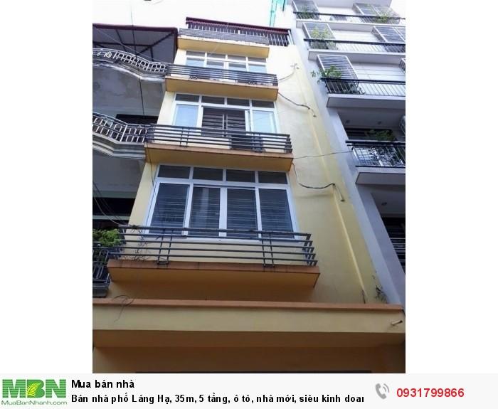 Bán nhà phố Láng Hạ, 35m, 5 tầng, ô tô, nhà mới, siêu kinh doanh