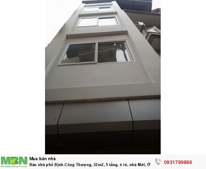 Bán nhà phố Định Công Thượng, 32m2, 5 tầng, ô tô, nhà Mới, Ở Ngay!