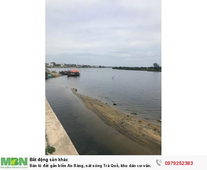 Bán lô đất gần biển An Bàng, sát sông Trà Quế, khu dân cư văn minh,toàn khách du lịch nước ngoài