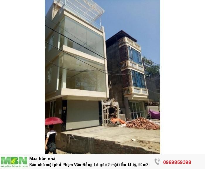 Bán nhà mặt phố Phạm Văn Đồng Lô góc 2 mặt tiền 14 tỷ, 50m2, MT 4m. Vỉa hè 7m