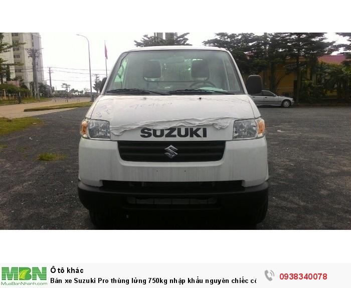 Bán xe Suzuki Pro thùng lửng 750kg nhập khẩu nguyên chiếc có bán tại Đại Lý Đồng Nai 2