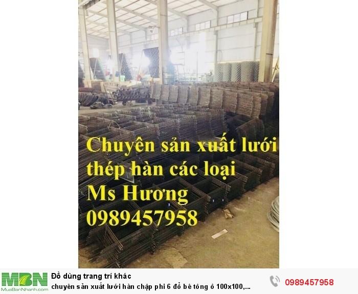 Chuyên sản xuất lưới hàn chập phi 6 đổ bê tông ô 100x100, 150x150, 150x200, 200x2001