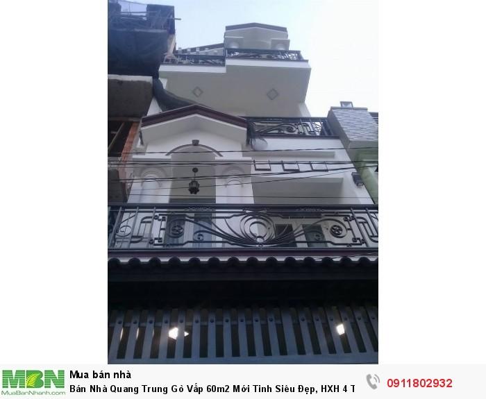 Bán Nhà Quang Trung Gò Vấp 60m2 Mới Tinh Siêu Đẹp, HXH 4 Tầng 6 PN 5WC 4,8 Tỷ.