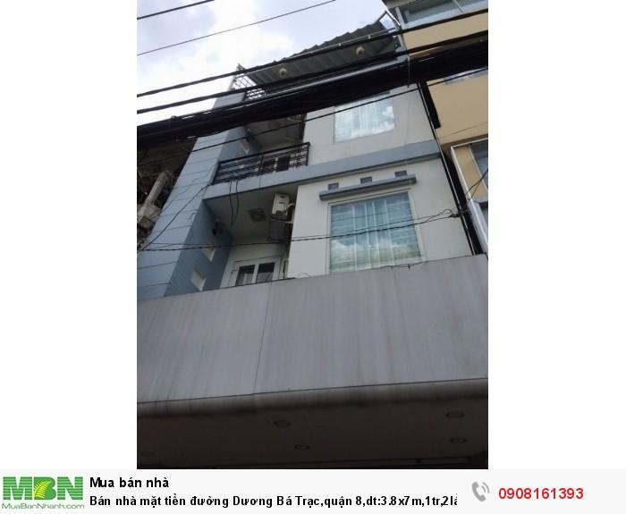 Bán nhà mặt tiền đường Dương Bá Trạc,quận 8,dt:3.8x7m,1tr,2lầu