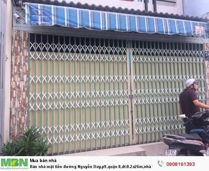 Bán nhà mặt tiền đường Nguyễn Duy,p9,quận 8,dt:8.2x26m,nhà 1 trệt