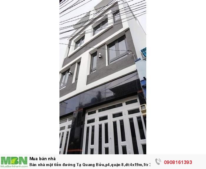 Bán nhà mặt tiền đường Tạ Quang Bửu,p4,quận 8,dt:4x19m,1tr 3lầu