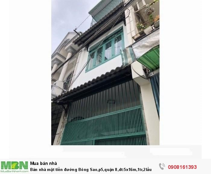 Bán nhà mặt tiền đường Bông Sao,p5,quận 8,dt:5x16m,1tr,2lầu
