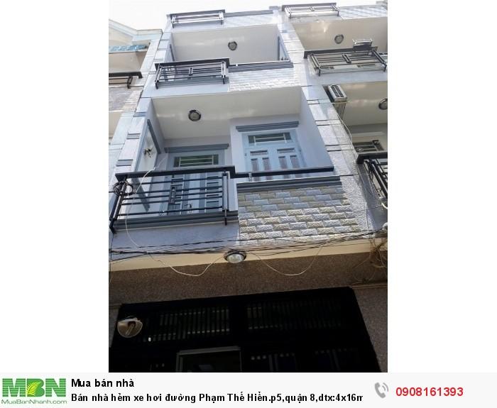 Bán nhà hẻm xe hơi đường Phạm Thế Hiển.p5,quận 8,dtx:4x16m,1tr, 2.5 lầu