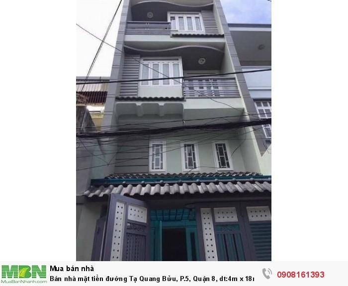 Bán nhà mặt tiền đường Tạ Quang Bửu, P.5, Quận 8, dt:4m x 18m, 1 trệt,1lững, 2 lầu