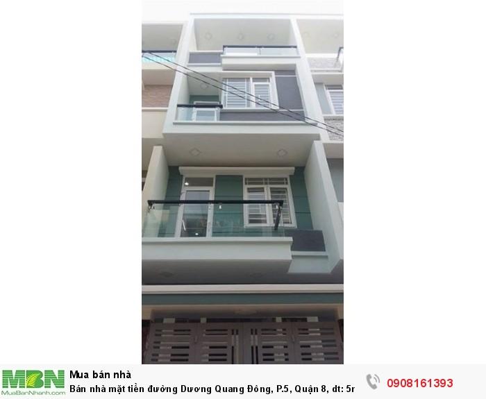 Bán nhà mặt tiền đường Dương Quang Đông, P.5, Quận 8, dt: 5m x 20m, 1 trệt, 3 lầu