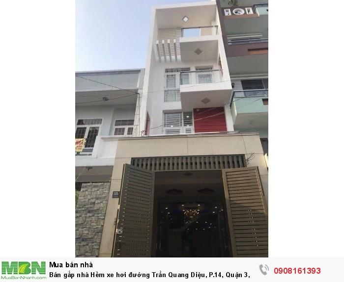 Bán gấp nhà Hẻm xe hơi đường Trần Quang Diệu, P.14, Quận 3, dt:3m x 10m, 1 trệt, 1 lững,2 lầu,st