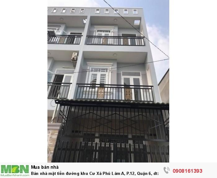 Bán nhà mặt tiền đường khu Cư Xá Phú Lâm A, P.12, Quận 6, dt: 4x20m,1tr,2lầu