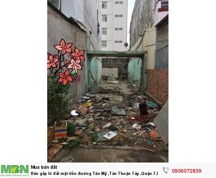 Bán gấp lô đất mặt tiền đường Tân Mỹ ,Tân Thuận Tây ,Quận 7.DT 80m2 , giá 6.6 tỷ