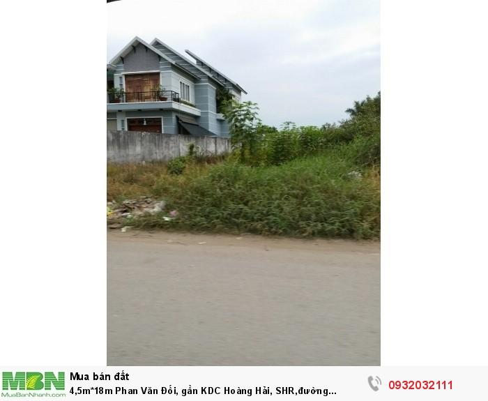 4,5m*18m Phan Văn Đối, gần KDC Hoàng Hải, SHR,đường 6m