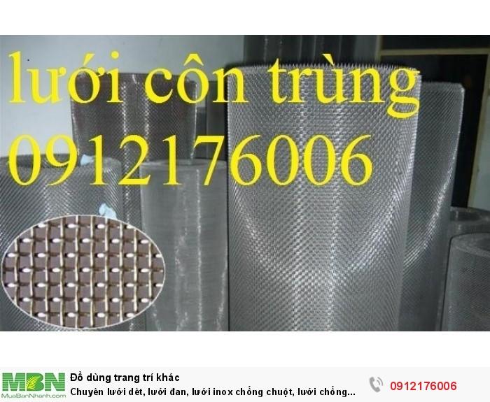 Chuyên lưới dêt, lưới đan, lưới inox chống chuột, lưới chống muỗi, lưới chống côn trùng0