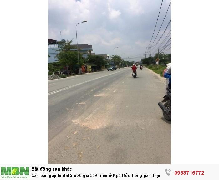 Cần bán gấp lô đất 5 x 20 giá 559 triệu ở Kp5 Bửu Long gần Trạm Thu Phí