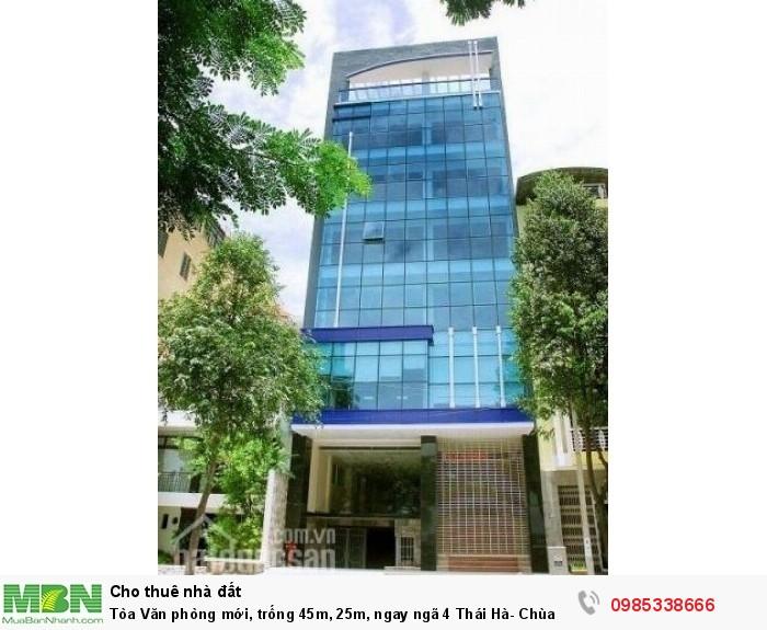 Tòa Văn phòng mới, trống 45m, 25m, ngay ngã 4 Thái Hà- Chùa Bộc.
