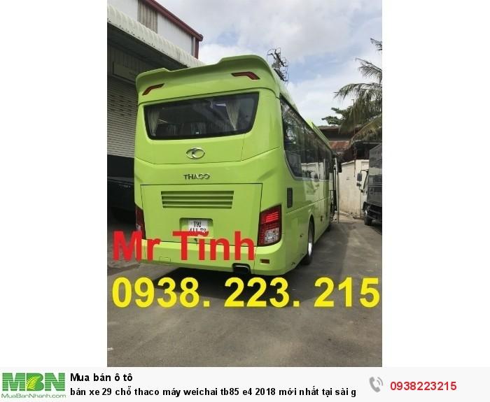 Bán xe 29 chỗ thaco máy Weichai tb85 e4 2018 mới nhất tại sài gòn 2