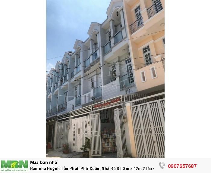 Bán nhà Huỳnh Tấn Phát, Phú Xuân, Nhà Bè DT 3m x 12m 2 lầu 4PN