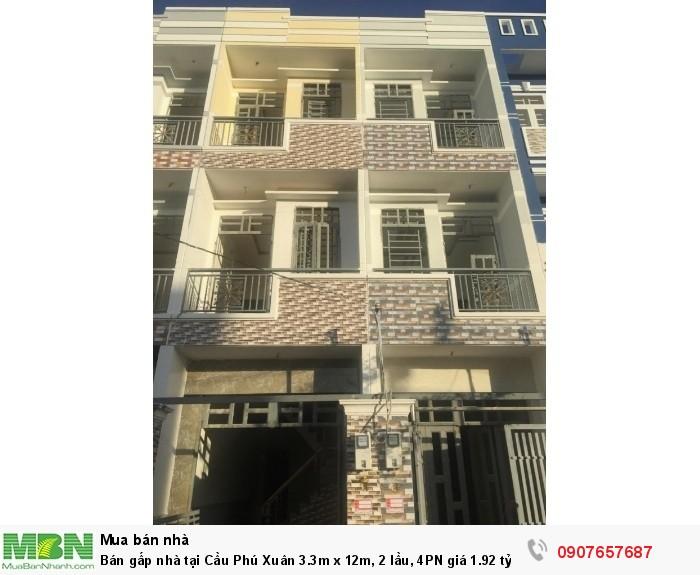 Bán gấp nhà tại Cầu Phú Xuân 3.3m x 12m, 2 lầu, 4PN