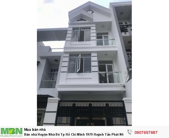 Bán nhà Huyện Nhà Bè Tp Hồ Chí Minh 1979 Huỳnh Tấn Phát Nhà Bè DT 4,5m x 16m, 3 lầu