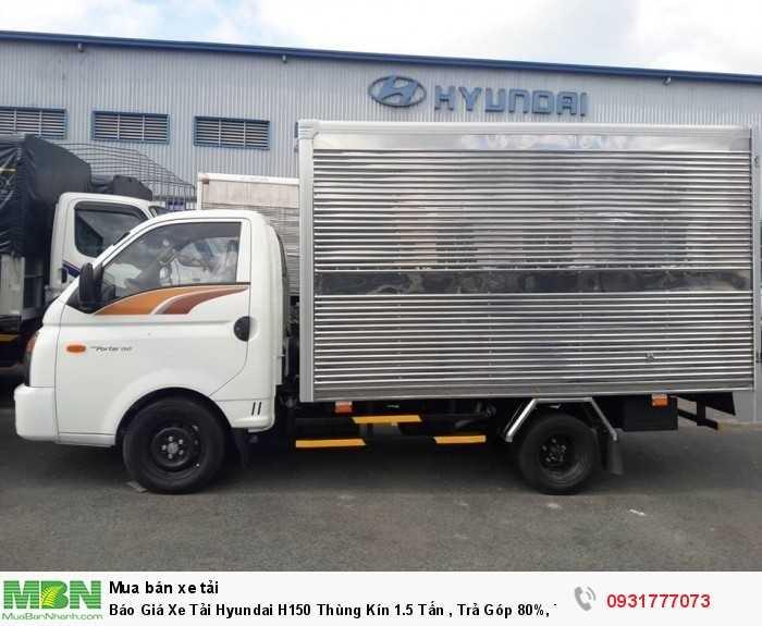 Báo Giá Xe Tải Hyundai H150 Thùng Kín 1.5 Tấn , Trả Góp 80%, Tặng Định Vị GPS, Giao Xe Nhanh toàn miền Tây 4