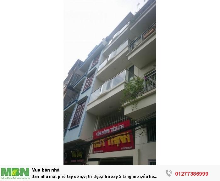 Bán nhà mặt phố tây sơn,vị trí đẹp,nhà xây 5 tầng mới,vỉa hè rộng,khu sầm uất