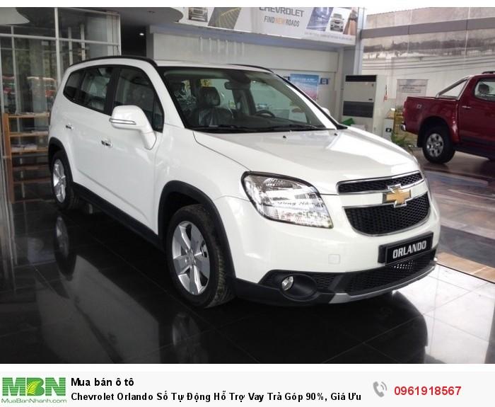 Chevrolet Orlando Số Tự Động Hỗ Trợ Vay Trả Góp 90%, Giá Ưu Đãi Đặc Biệt