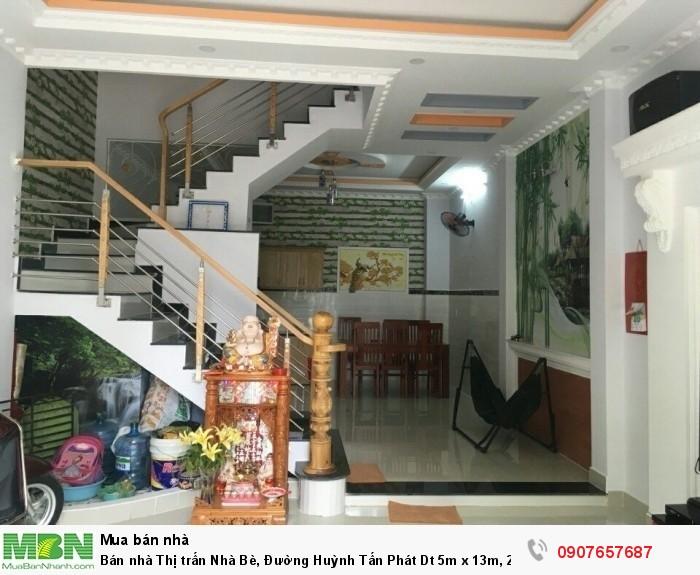 Bán nhà Thị trấn Nhà Bè, Đường Huỳnh Tấn Phát Dt 5m x 13m, 2 lầu 4PN