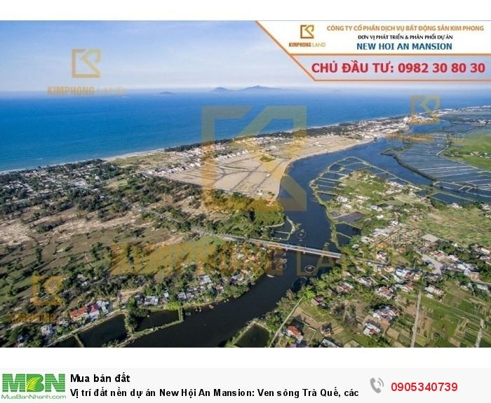Vị trí đất nền dự án New Hội An Mansion: Ven sông Trà Quế, cách biển An Bàng chỉ 300m: