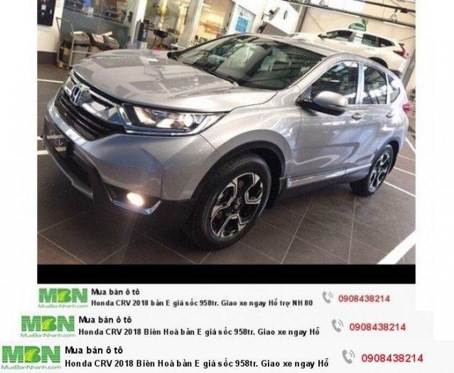 Honda CRV 2018 Biên Hoà bản E giá sốc 973tr. Giao xe ngay Hỗ trợ NH 80% 1