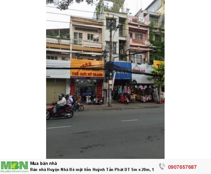 Bán nhà Huyện Nhà Bè mặt tiền Huỳnh Tấn Phát DT 5m x 20m, 1 lững, 1 lầu